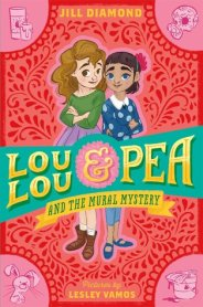 lou-lou-and-pea-and-the-mural-mystery